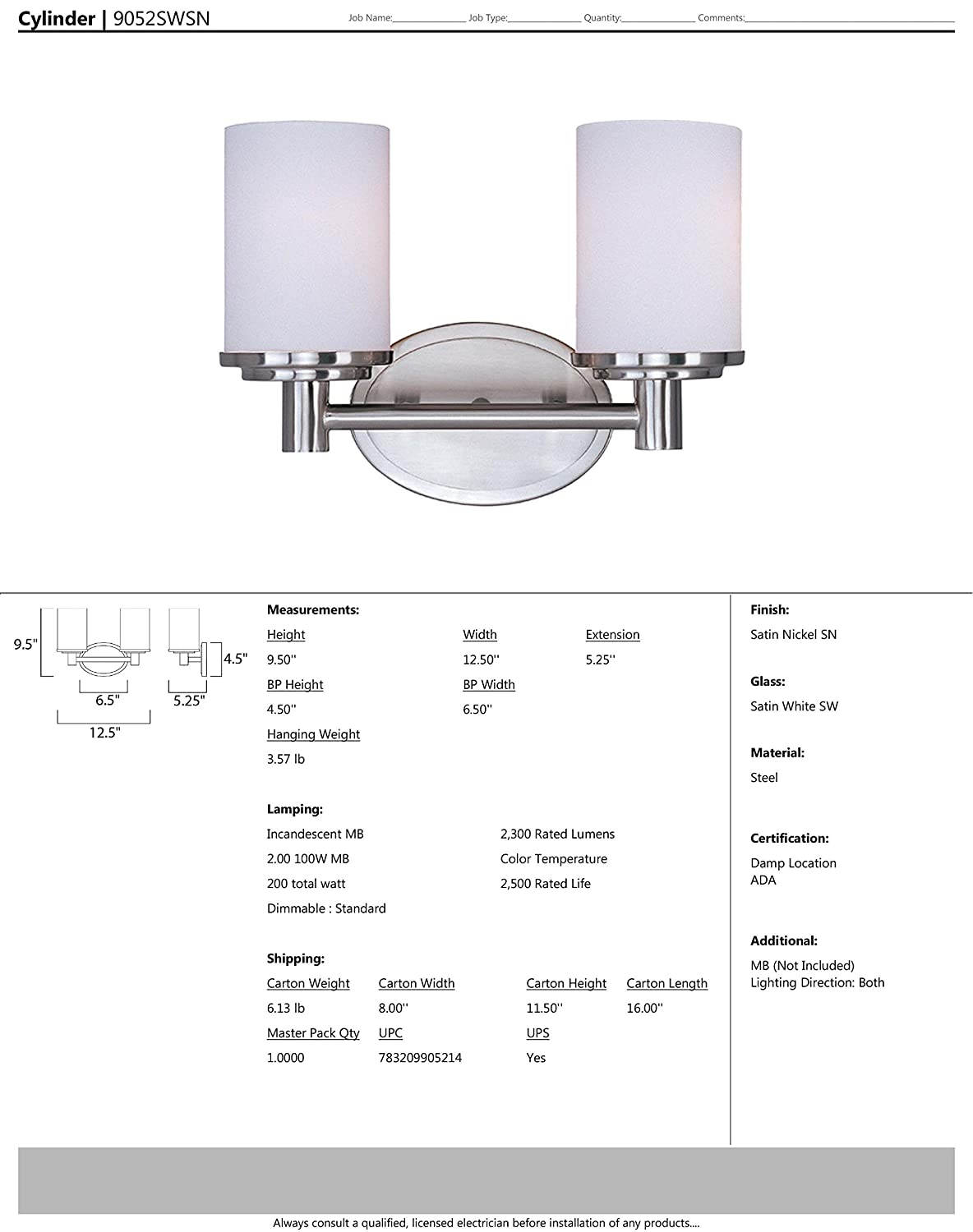 Maxim 9052SWSN Cylinder 2-Light Bath Vanity, Satin Nickel Finish, Satin White Glass, MB Incandescent Incandescent Bulb, 4W Max., Wet Safety Rating, ...