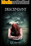 Descendant (Descendant Series Book 1)
