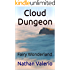 Cloud Dungeon: Fairy Wonderland