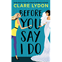 Before You Say I Do (English Edition)
