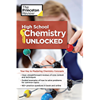 High School Chemistry Unlocked: Your Key to Understanding and Mastering Complex Chemistry Concepts (High School Subject Review) (English Edition)