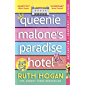 Queenie Malone's Paradise Hotel: the perfect summer read from the author of The Keeper of Lost Things