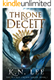Throne of Deceit: An Epic Fantasy Adventure (The Wicked Crown Series Book 1)