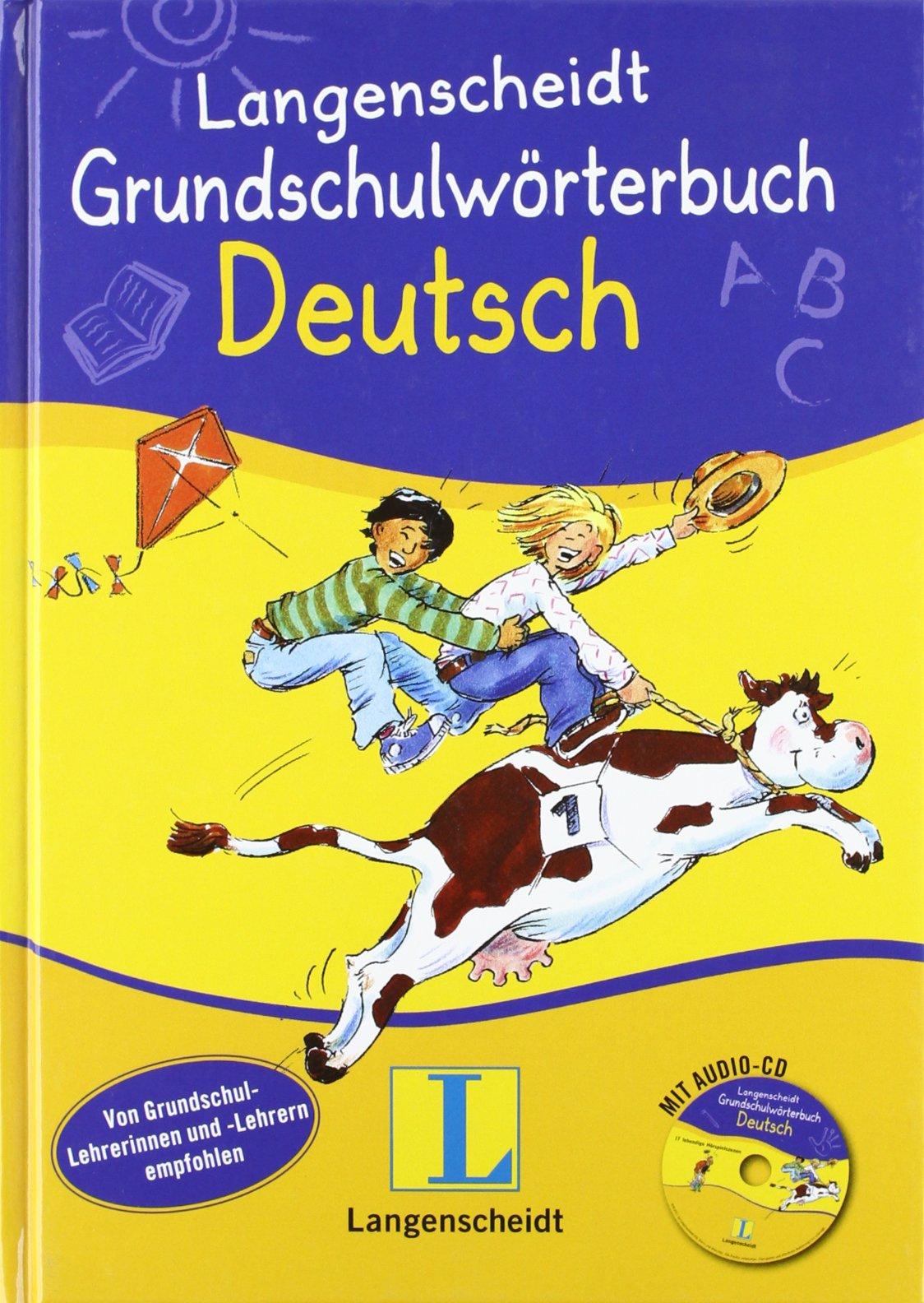 Langenscheidt Grundschulwörterbuch Deutsch - Buch mit Audio-CD (Langenscheidt Grundschulwörterbücher)