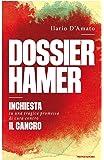 Dossier Hamer. Inchiesta su una tragica promessa di cura contro il cancro