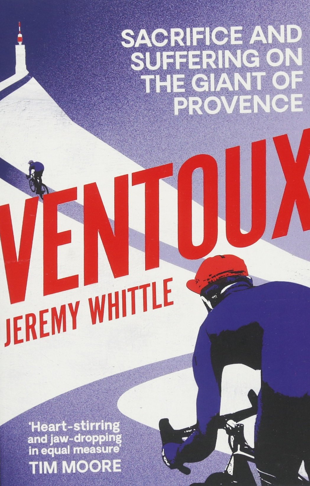 Ventoux: Sacrifice and Suffering on the Giant of Provence pdf epub