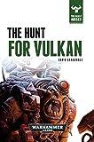 The Hunt for Vulkan (The Beast Arises)