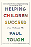 Helping Children Succeed: What Works and Why (English Edition)