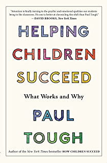 Helping Children Succeedwithout Stress >> How Children Succeed Grit Curiosity And The Hidden Power Of