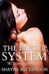 The Barter System Kindle Edition