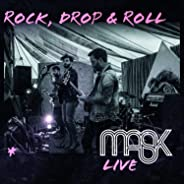 Rock Drop and Roll Mask (Live)