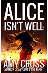 Alice Isn't Well (Death Herself Book 1) Kindle Edition