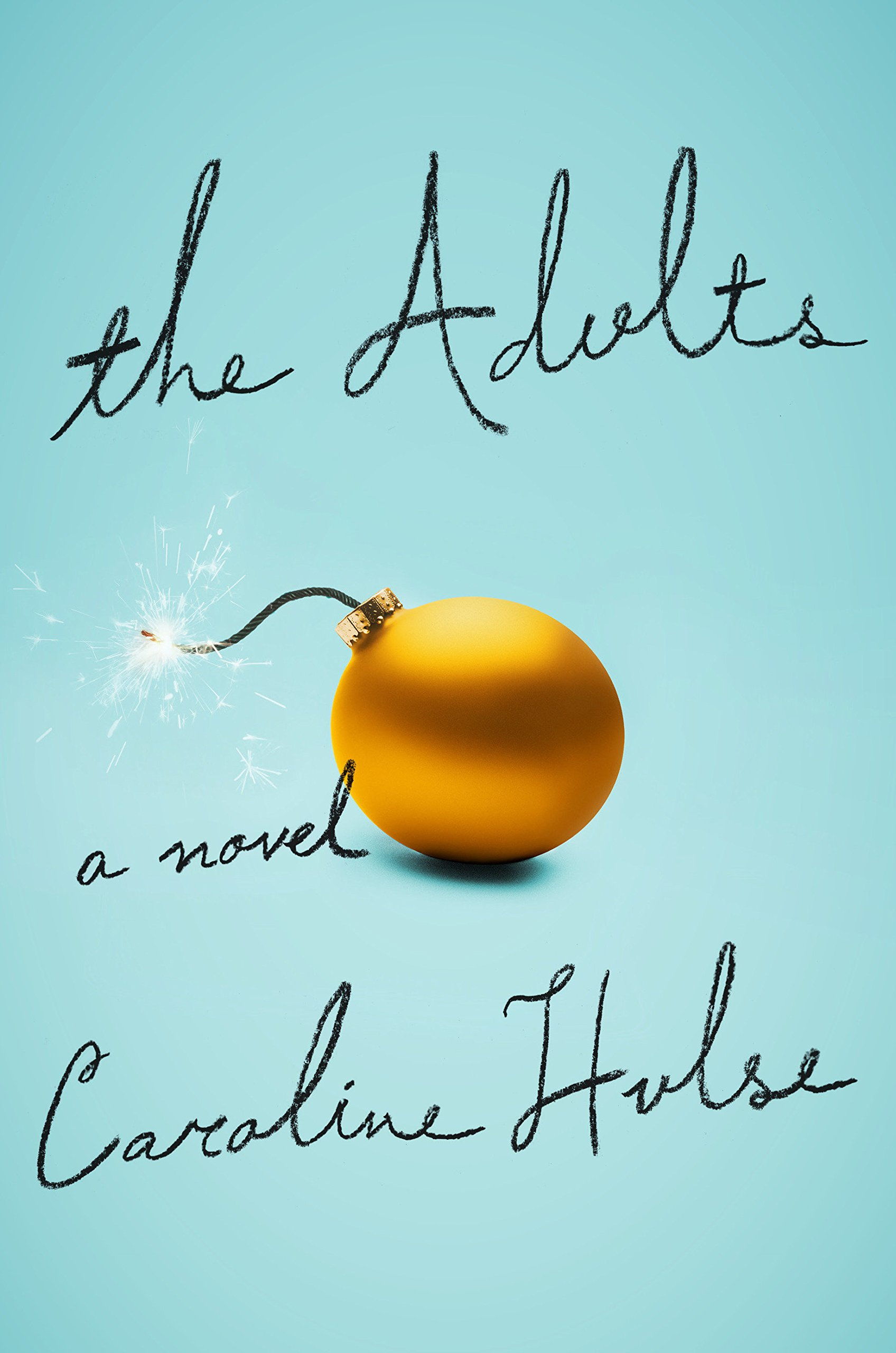 The Adults: A Novel PDF