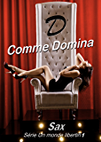 D comme Domina (Un monde libertin t. 1)
