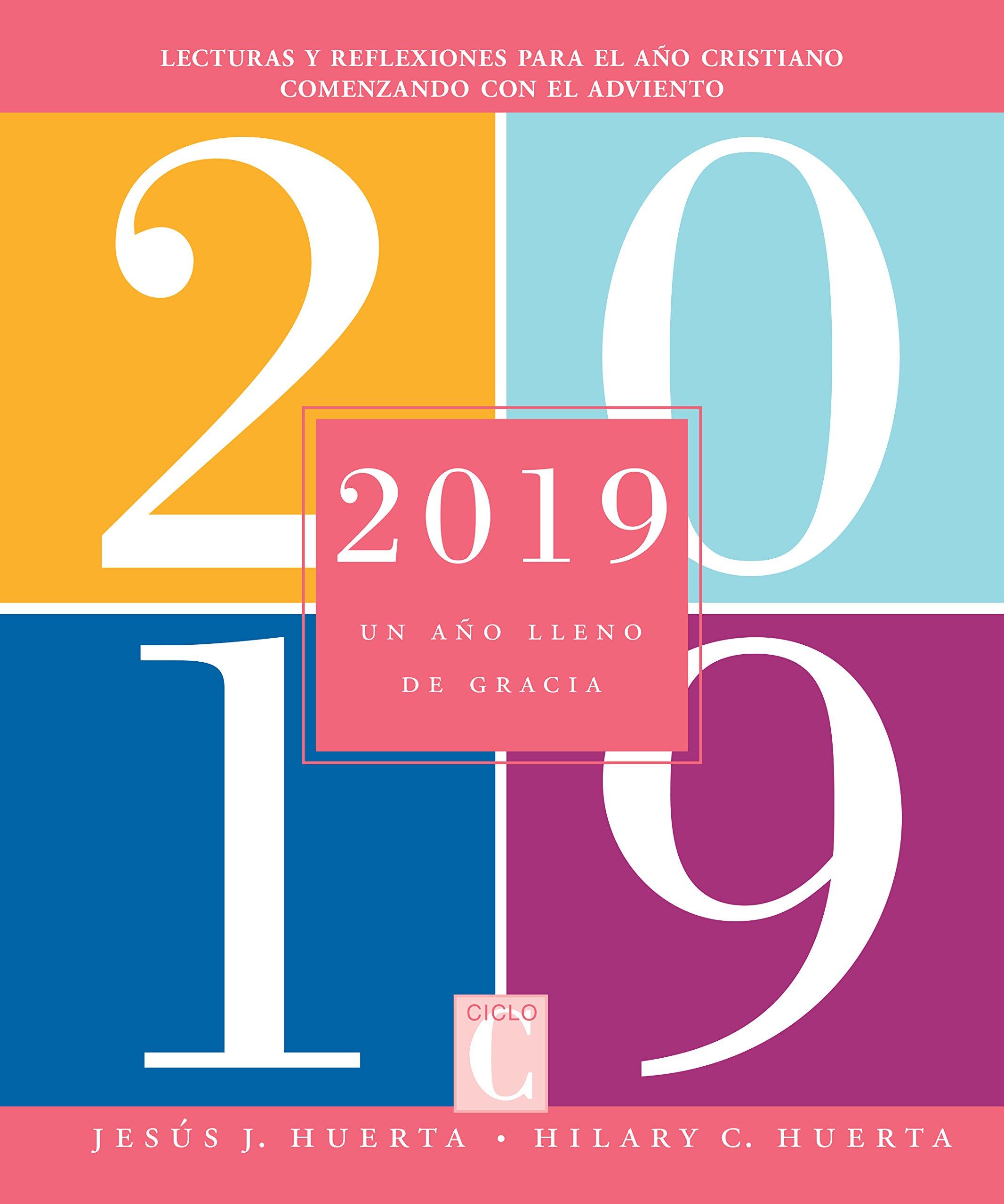 2019: Un año lleno de gracia (Spanish Edition): Hilary ...