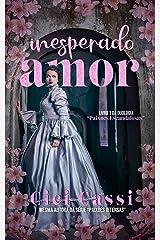 Inesperado Amor (Paixões Escandalosas Livro 1) eBook Kindle
