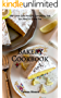 Bakery Cookbook:  100+ Great Cake Recipes Everything That You Need for Tasty Day (Healthy Food Book 59) (English Edition)