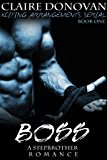 Boss: A Stepbrother Romance: Book One (Xciting Arrangements Series 1)