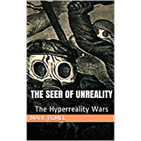 The Seer of Unreality: The Hyperreality Wars (English Edition)