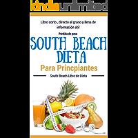 Recetas Dieta: South Beach - Dieta South Beach para principiantes (Dietas para perder peso para mujeres y hombres nº 1) (Spanish Edition)