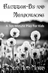 Flutter-By and Meadowsong (The Junior Thespian Project Book 2) Kindle Edition