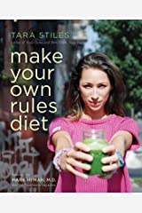 Make Your Own Rules Diet Kindle Edition