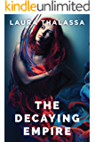 The Decaying Empire (The Vanishing Girl Series Book 2) (English Edition)