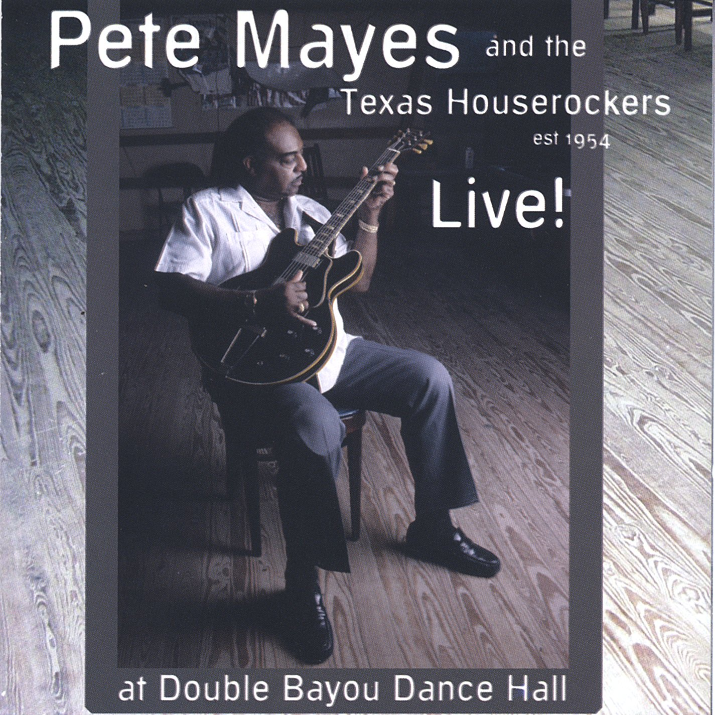 Live: Pete Mayes & The Texas Houserockers