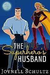 The Superhero's Husband (Superhero Wives World) Kindle Edition