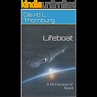 Lifeboat: A YA Christian SF Novel