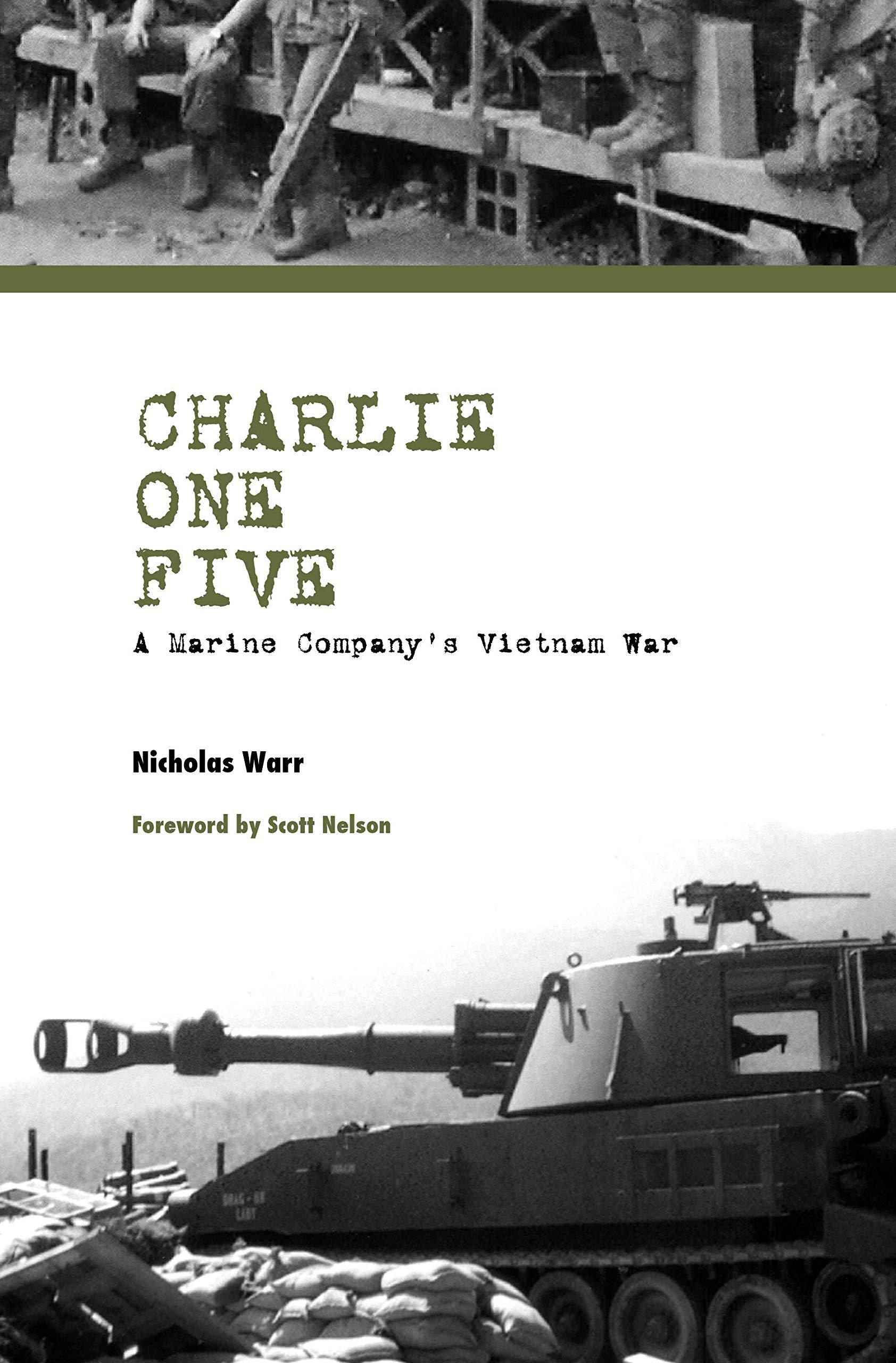 Charlie One Five: A Marine Company's Vietnam War (Modern Southeast Asia) by Brand: Texas Tech University Press