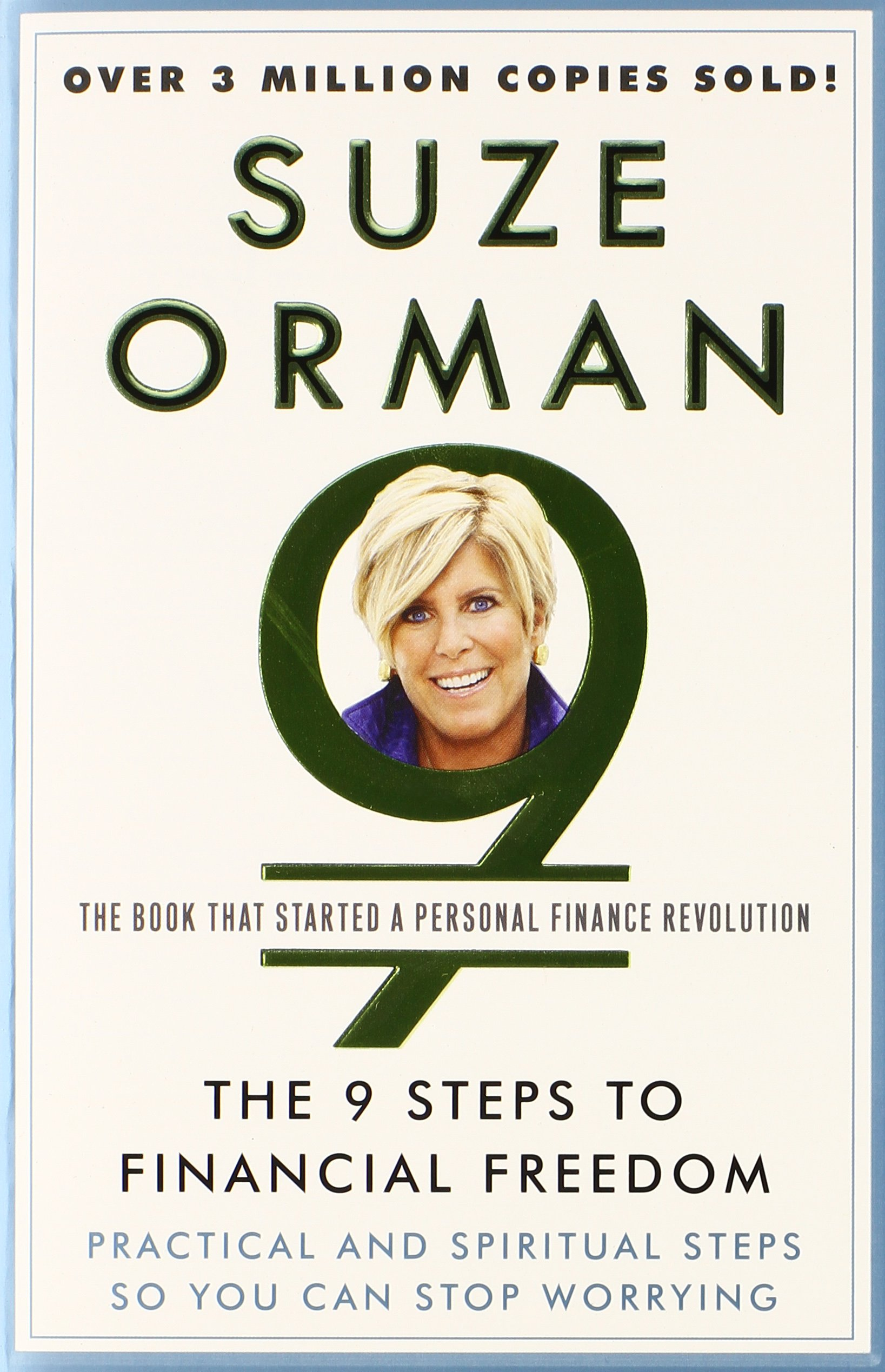 The 9 steps to financial freedom practical and spiritual steps so the 9 steps to financial freedom practical and spiritual steps so you can stop worrying suze orman 9780307345844 amazon books solutioingenieria Images