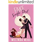 Fake Single Dad: A Billionaire Single Dad Romantic Comedy