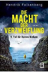 Die Macht der Verzweiflung - Ostsee-Krimi (Hannes Niehaus 9) (German Edition) Kindle Edition