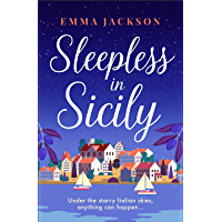 Sleepless in Sicily: The heart-warming romcom of the summer! (English Edition)