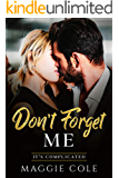 Don't Forget Me: Amnesia/Medical/Billionaire Romance (It's Complicated Book 2)