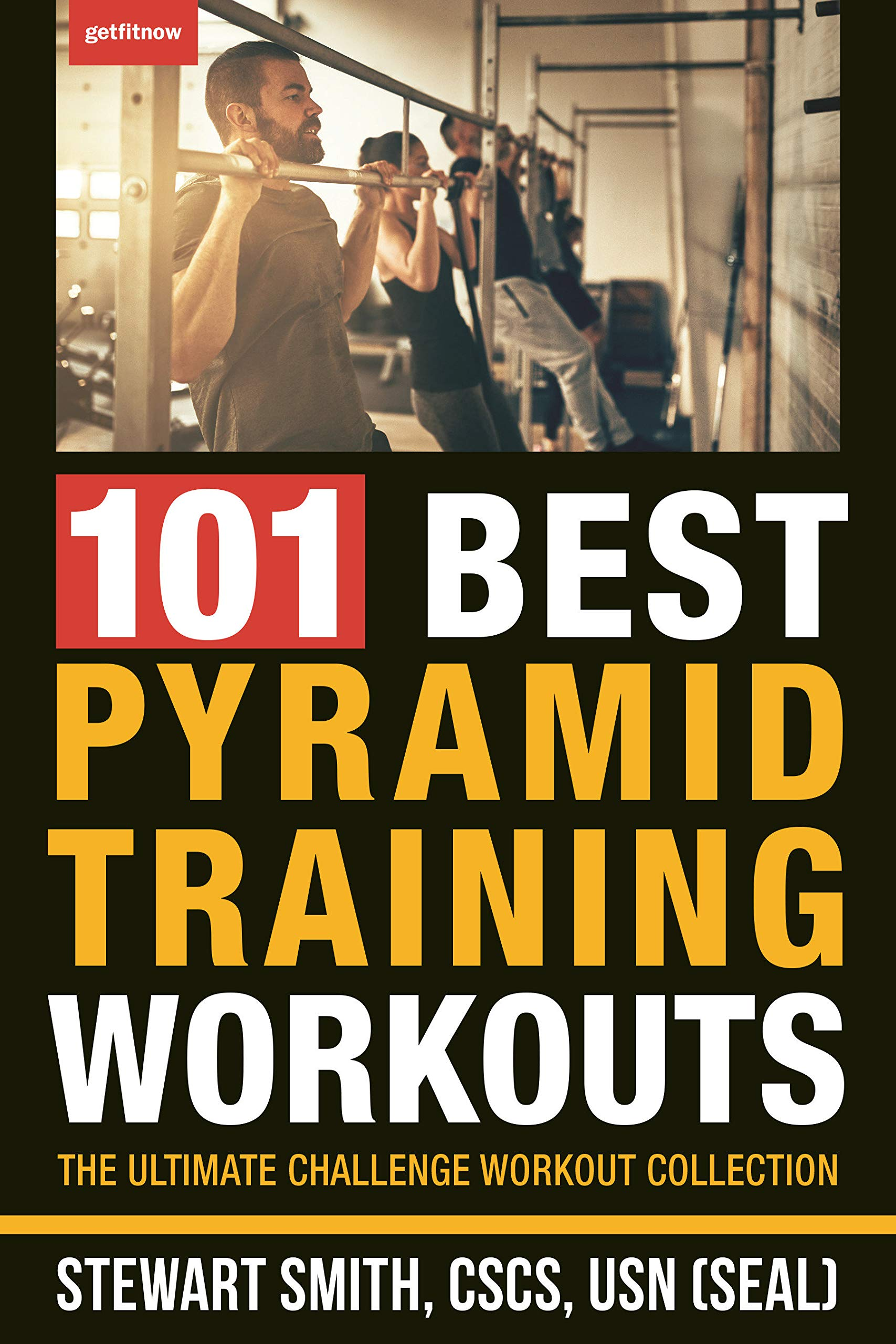 101 Best Pyramid Training Workouts: The Ultimate Challenge ...