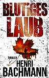 Blutiges Laub (German Edition)