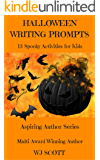 Halloween Writing Prompts: 13 Spooky Activities For Kids (Aspiring Author Series)