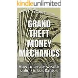 Grand Theft Money Mechanics: How to create wealth online in Los Santos