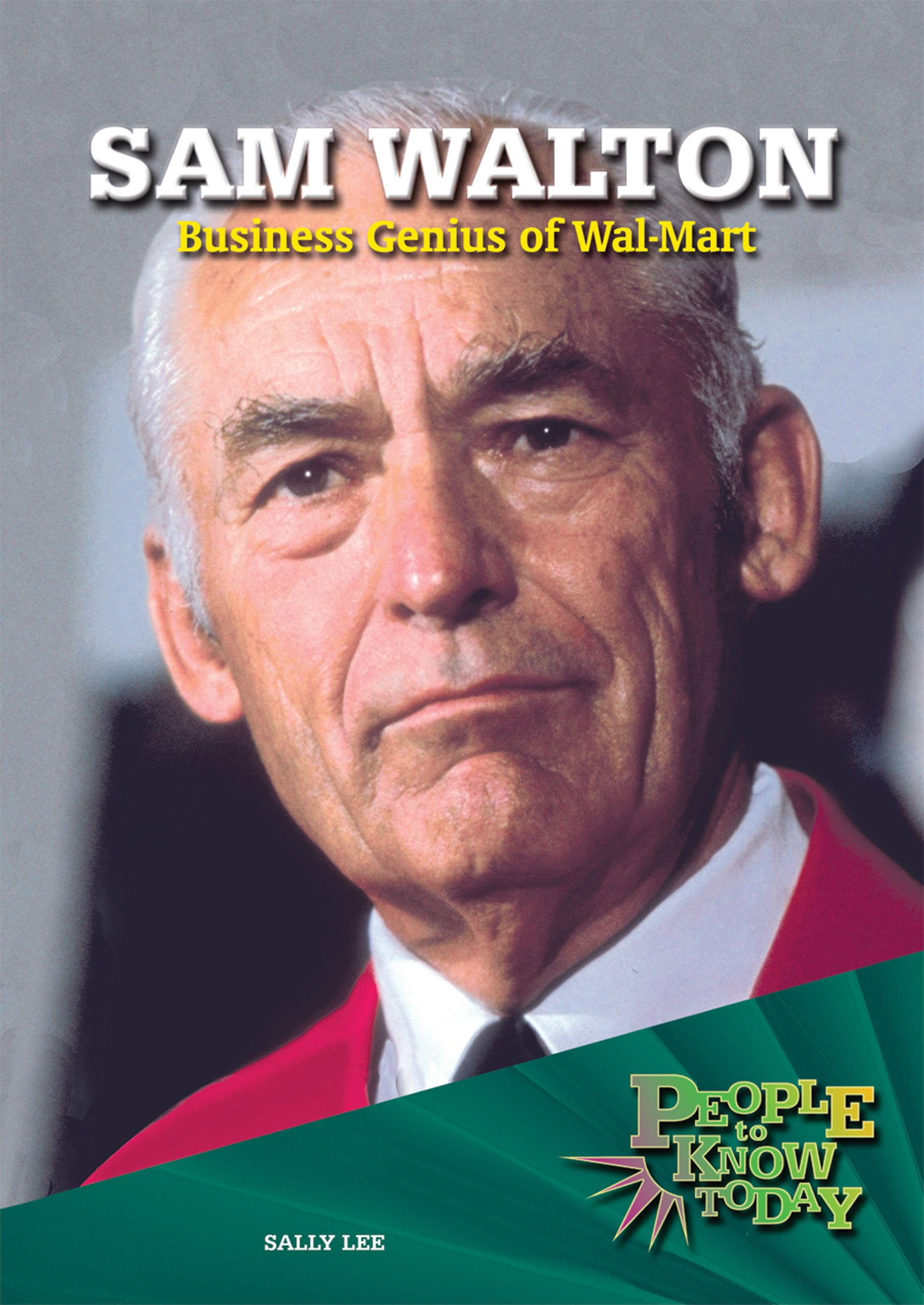 Download Sam Walton: Business Genius of Wal-Mart (People to Know Today) PDF