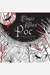 Edgar Allan Poe: An Adult Coloring Book Paperback