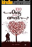 100 DIAS PARA AMAR