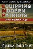 EMP: Equipping Modern Patriots: New Beginnings