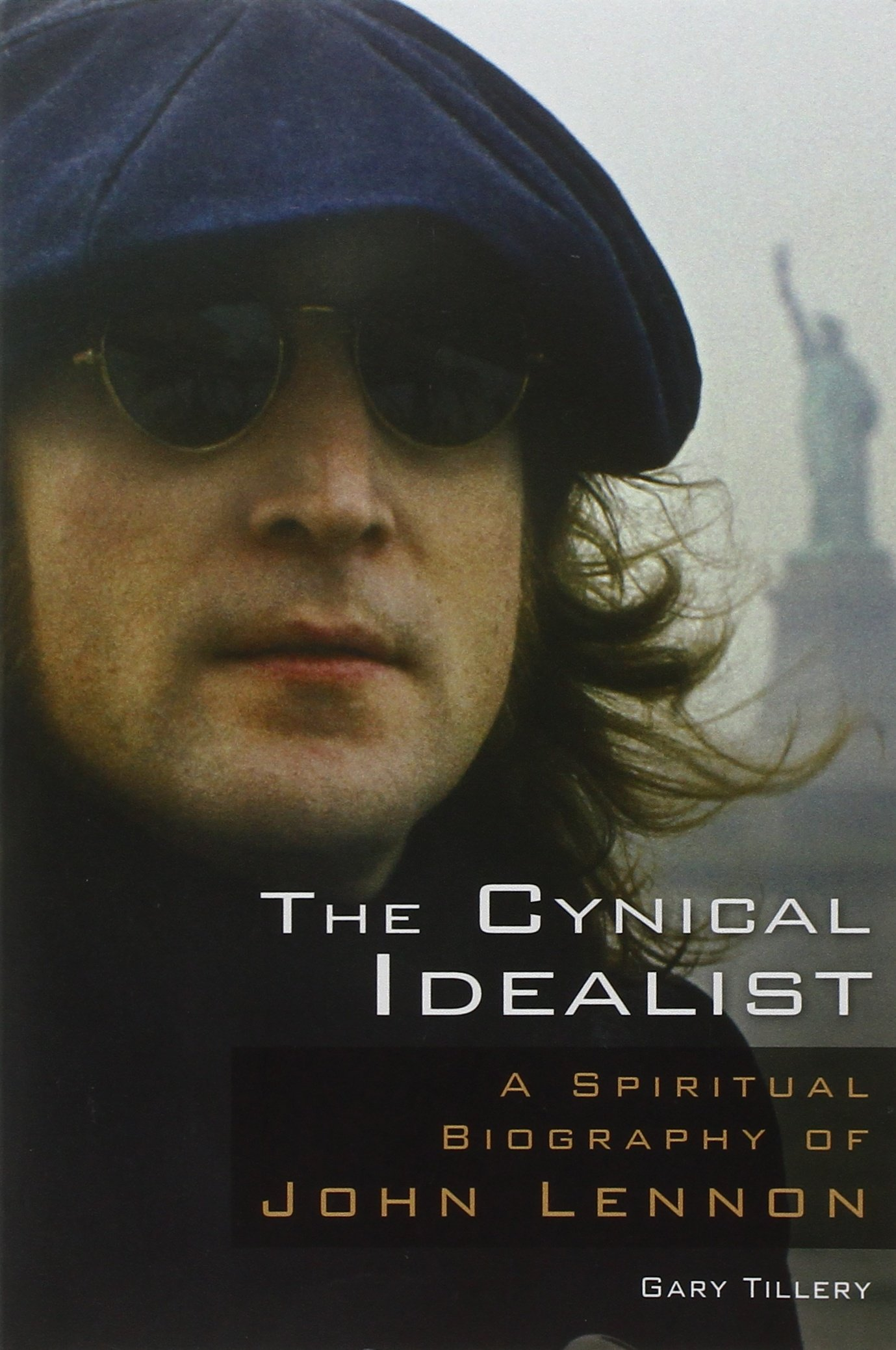 The Cynical Idealist: A Spiritual Biography of John Lennon pdf epub