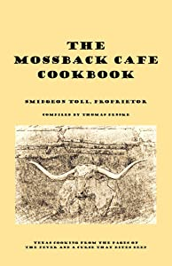 The Mossback Cafe Cookbook