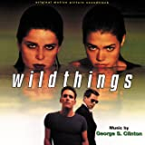 Wild Things (Original Motion Picture Soundtrack)
