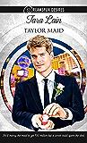 Taylor Maid (Dreamspun Desires Book 5)