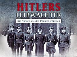 Hitlers Leibwächter