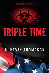 Triple Time (The Blake Meyer Thriller Series Book 2) Kindle Edition